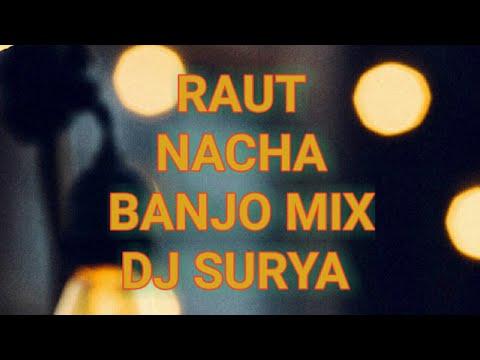 Raut nacha banjo mix Dj surya
