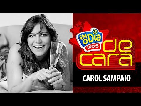 Carol Sampaio - De Cara FM O Dia (Completo)