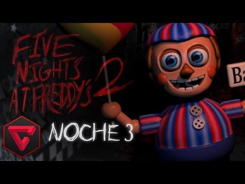 FIVE NIGHTS AT FREDDY'S 2: EL MALDITO NIÑO DE LOS GLOBOS | iTownGamePlay NOCHE 3 (Night 3)