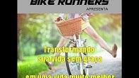 f6acdf097 Transforme sua vida sem graça em uma vida muito melhor. - Duration: 5  minutes, 36 seconds. BIKE RUNNERS