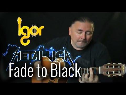 Fаdе То ВIасk - Igor Presnyakov - acoustic guitar cover