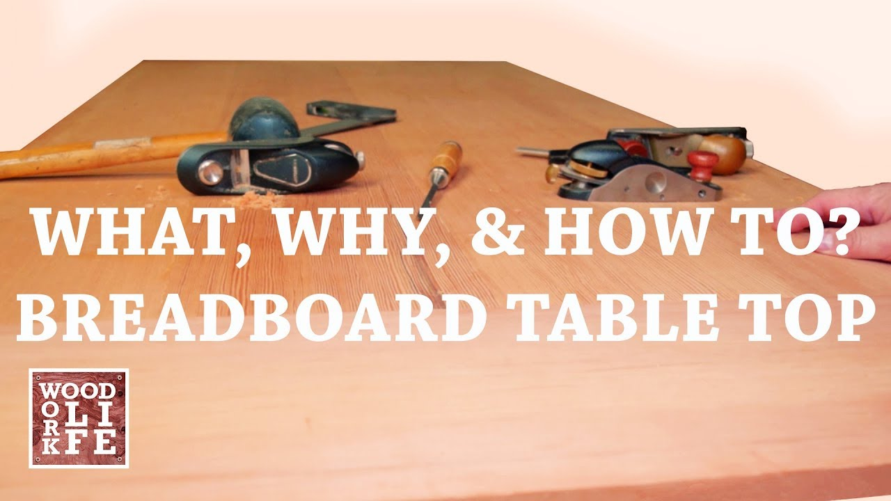 tables breadboard ends wood movement shop tips youtube
