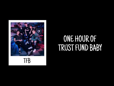 One Hour of Trust Fund Baby by Why Don't We