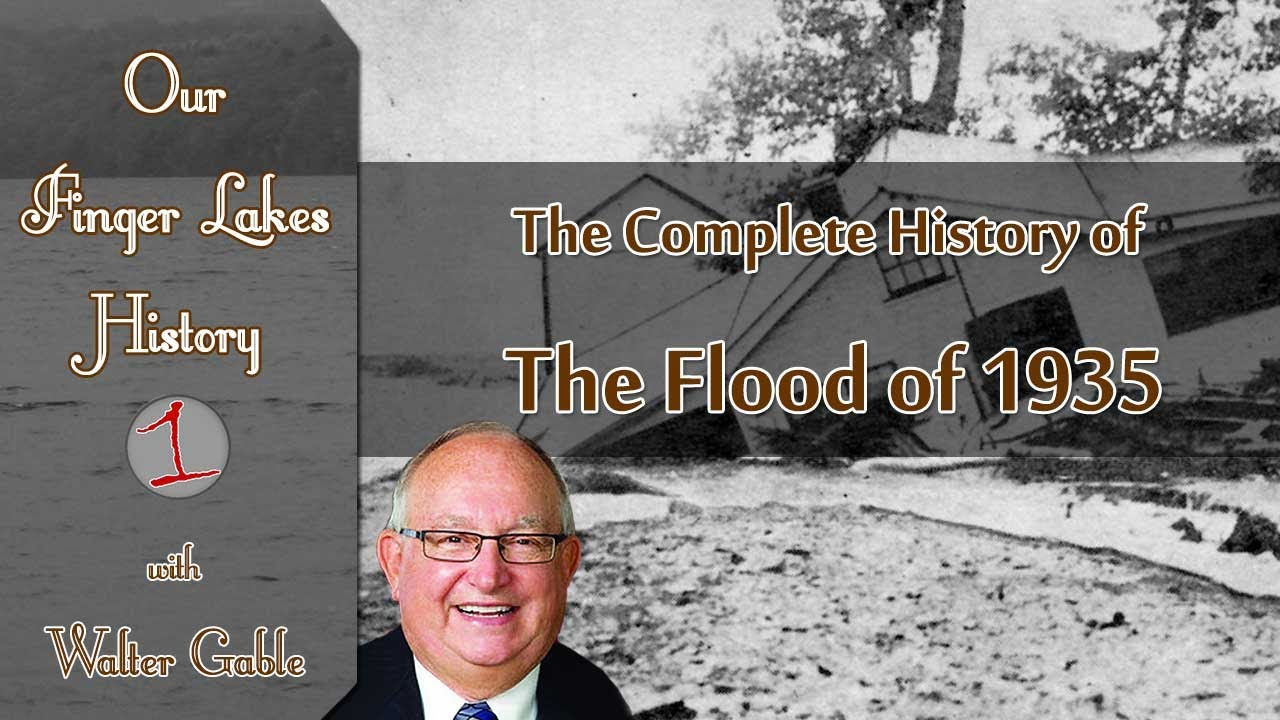 The Flood of 1935 .::. Our Finger Lakes History