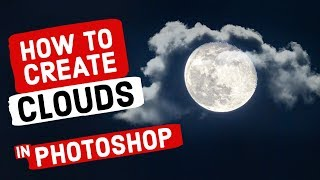 How to Create CLOUDS in Photoshop (Add Clouds to Photos & Videos with FREE Cloud Brush)
