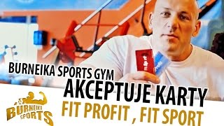 Burneika Sports Gym  akceptuje karty Fit Profit , Fit Sport 2017 Video