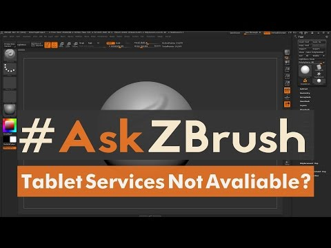 """#AskZBrush: """"How Can I Resolve The 'Tablet Services Not Available' Error On ZBrush Launch?"""