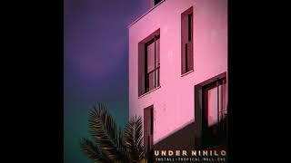 Under Nihilo - Tropical/Mall.Exe (Full Album 2019)