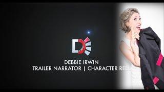 Debbie Irwin - Trailer Narrator and Character Reel