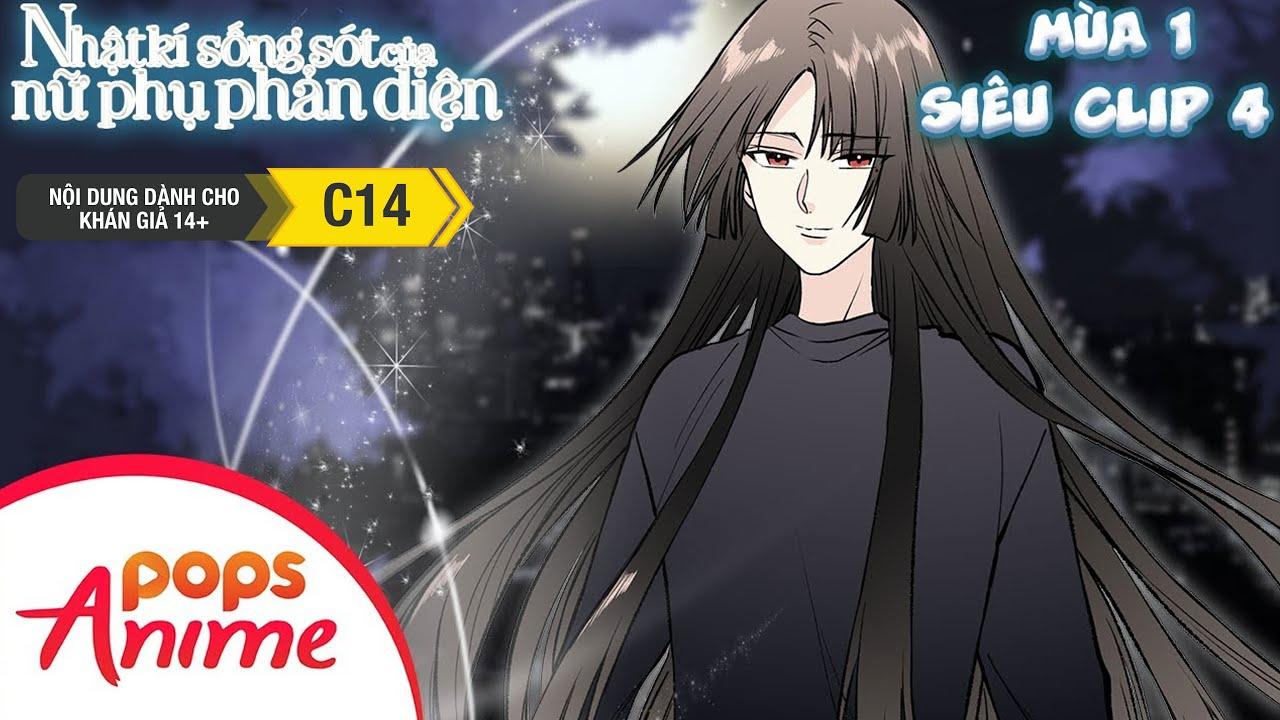 Nhật Ký Sống Sót Của Nữ Phụ Phản Diện Mùa 1 - Siêu Clip 4