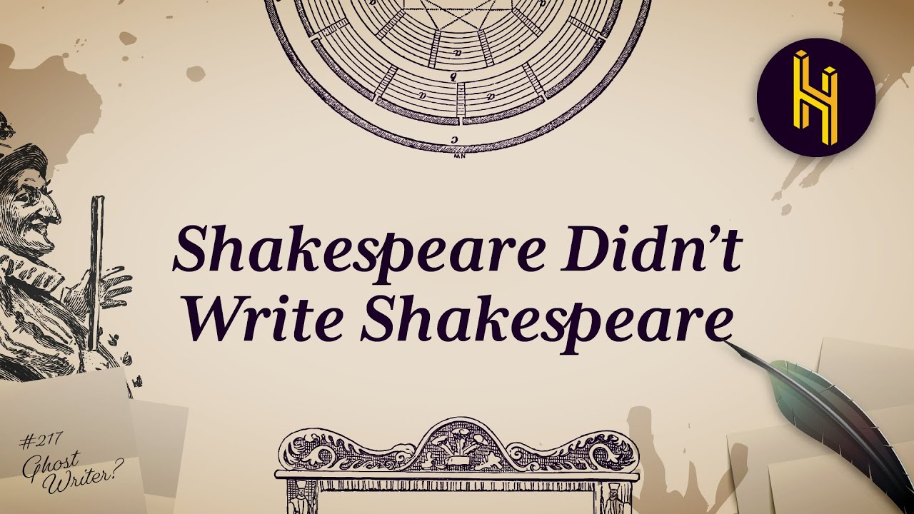 The Conspiracy Theory that Shakespeare Didn't Write Shakespeare