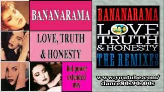 BANANARAMA - Love, Truth & Honesty (hot power extended mix)