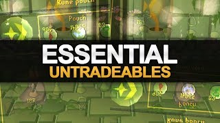 Essential & Helpful Untradeables in OSRS