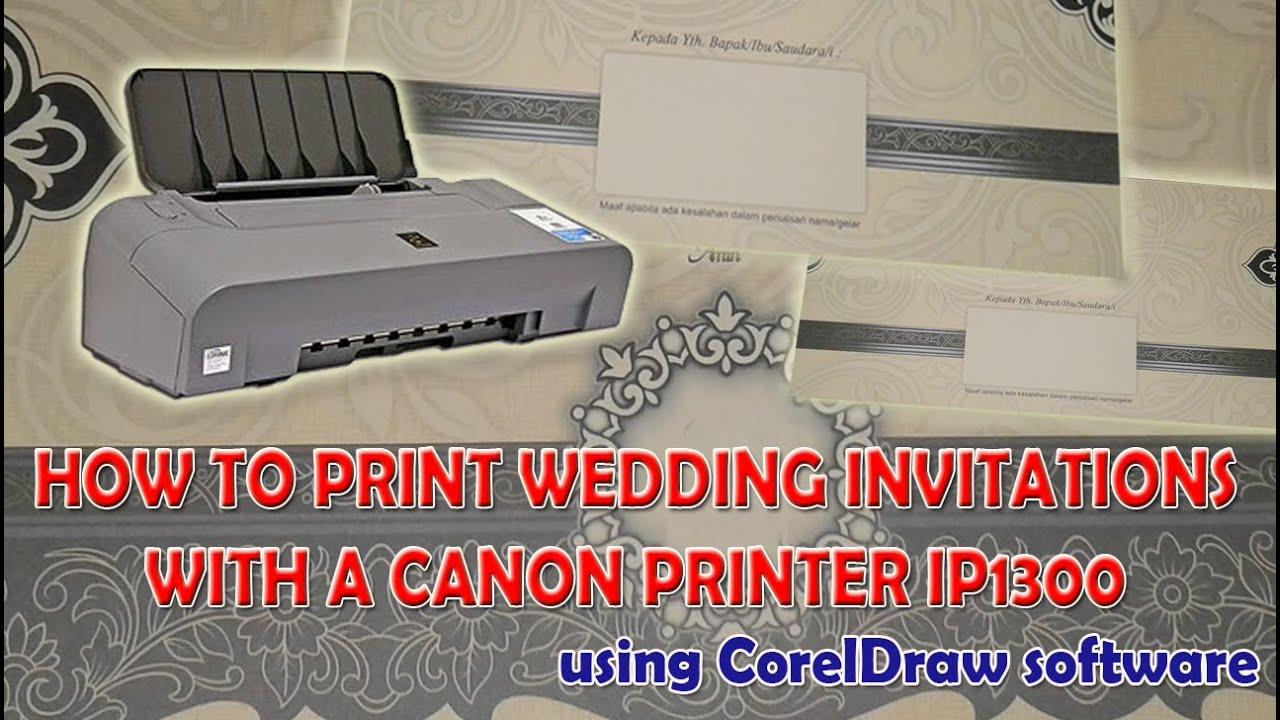 printing wedding invitations at home wedding invitation software how to print wedding invitations with a canon printer ip using coreldraw software
