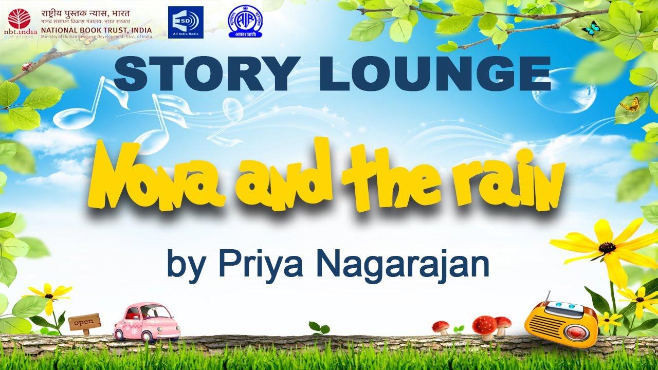 Download STORY LOUNGE - 'Nona and the rain' by Priya Nagarajan   Episode - 4