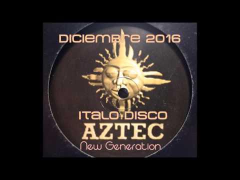 Italo Disco Mix(New Generation) - Diciembre 2016