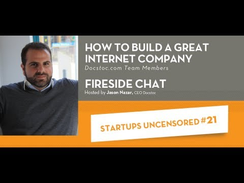 How to Build a Great Internet Company - Startups Uncensored #21