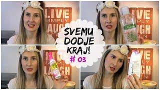 Svemu dodje kraj! #03 | FashionBlogTV