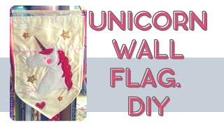 Watch me make a unicorn wall flag. DIY