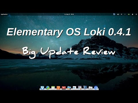 Elementary OS Loki 0.4.1 - Big Update Review