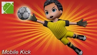 Mobile Kick - Android Gameplay HD