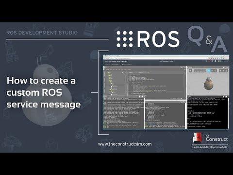 [ROS Q&A] 109 - How to create a custom ROS service message  BB-8 Gazebo  Simulator