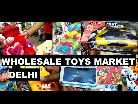 Wholesale Toys Market Sadar Bazar Delhi
