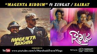 Magenta Riddim ft Zingat - Sairat | Harshad's Travel Vlogs
