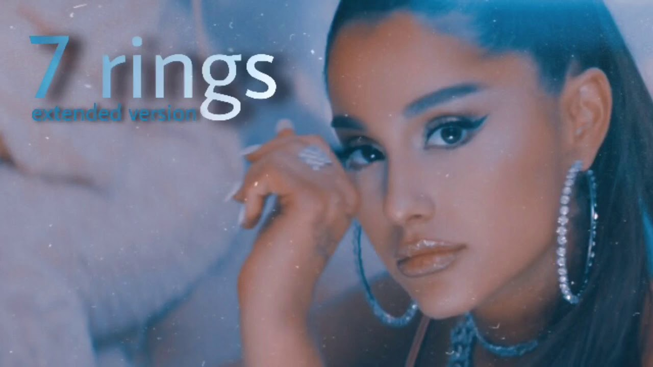 Download Ariana Grande - 7 Rings (Extended Version)