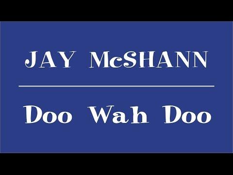 Jay McShann - Doo Wah Doo (Lyrics)