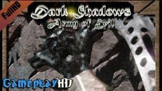 Dark Shadows - Army of Evil Gameplay (PC HD)