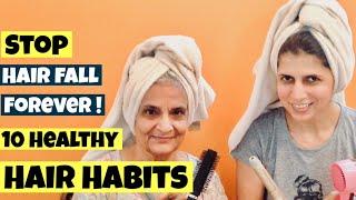 10 Healthy Hair Care Habit | Stop Hair Fall | बालों का झड़ना रोके | Tips for Long & Strong Hair