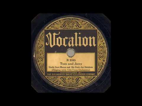 Uncle Dave Macon and His Fruit Jar Drinkers Tom And Jerry   VOCALION 5165