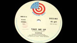 Take me up-Scotch (Original Extended Version)