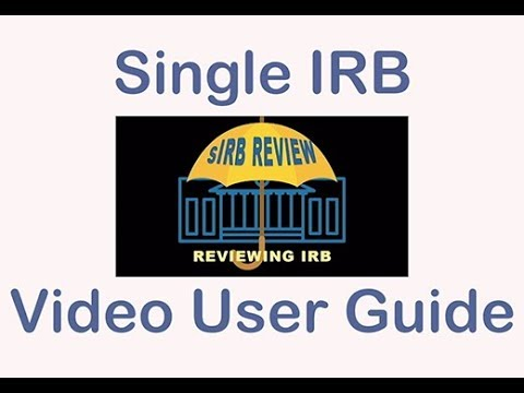 Single IRB - Video User Guide