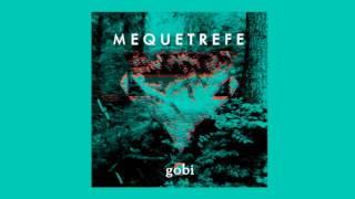 Mequetrefe - Gobi [Full Album Stream]