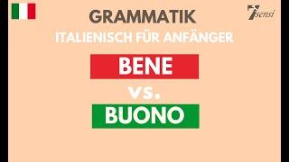 Italienisch lernen | BENE vs. BUONO | Unterschied Adverb und Adjektiv ▻▻▻ Eine Zusammenfassung dazu findest du in folgendem Artikel: ...