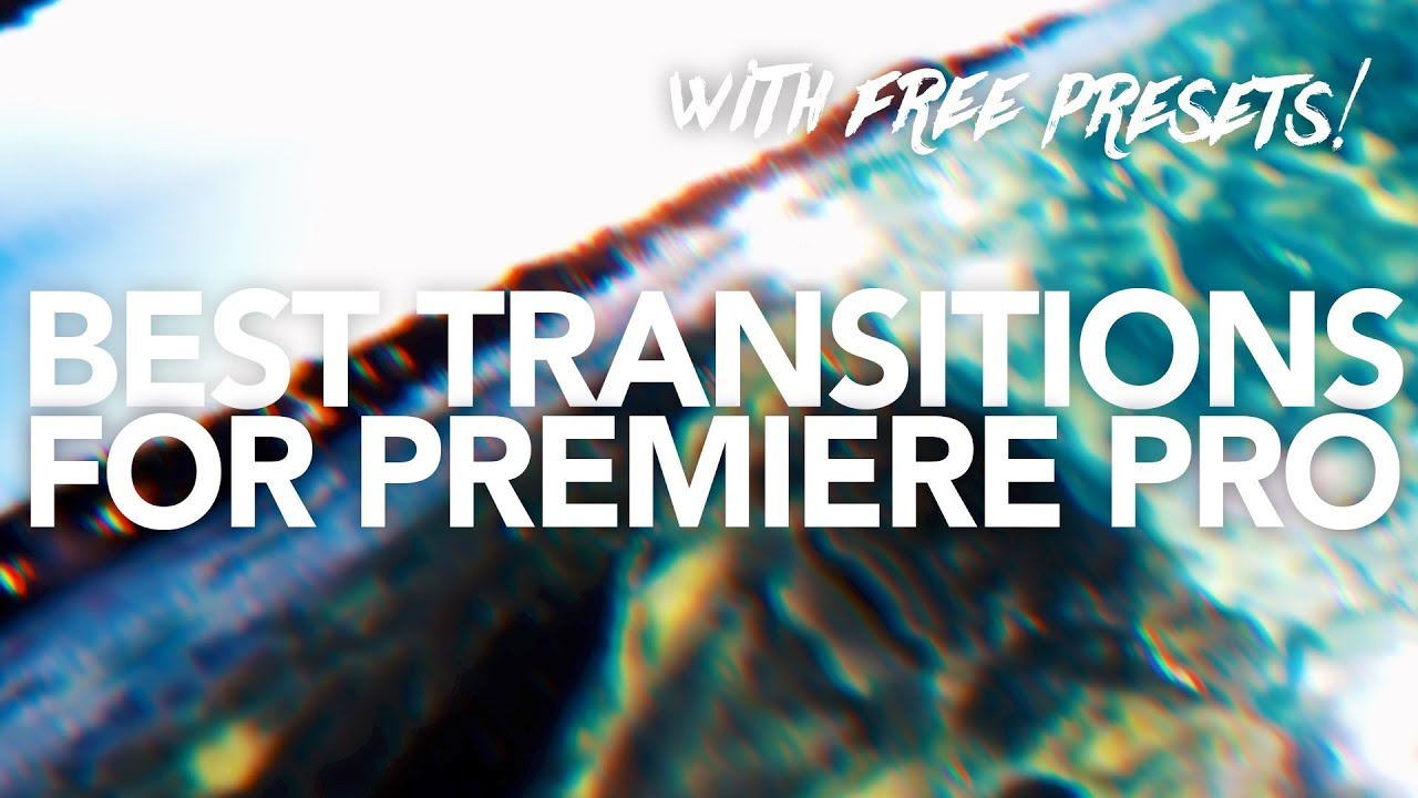 BEST TRANSITION PRESETS FOR PREMIERE PRO!! (FREE)