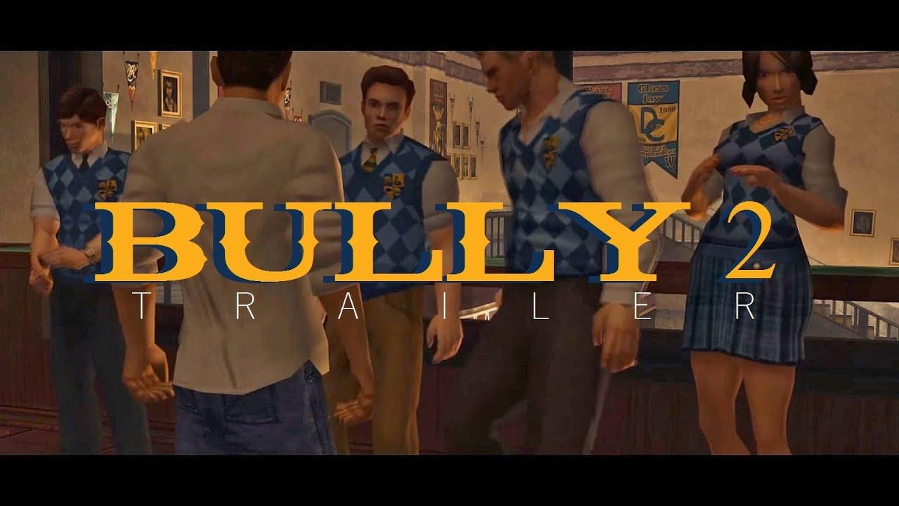 Bully 2 FAN TRAILER - YouTube