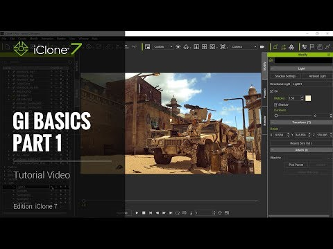 iClone 7 Tutorial - GI Basics Part 1