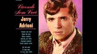 Jerry Adriani   És Meu Amor by www.iconesdoflashback.blogspot.com.br thumbnail