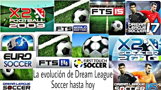 La evolución de Dream League Soccer