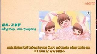[Vietsub+Hangul] Đồng thoại/동화 - Kim HyunJoong/김형중