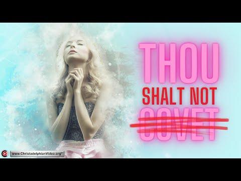 "What does it mean? ""Thou Shalt Not Covet"": Exodus 20:17 Christadelphians -  YouTube"
