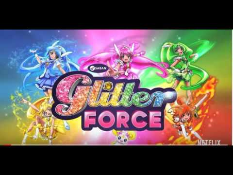 Glitter Force - (Soundtrack) Official Theme Song