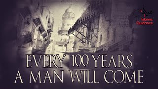 Download Every 100 Years, A Man Will Come Mp3 and Videos