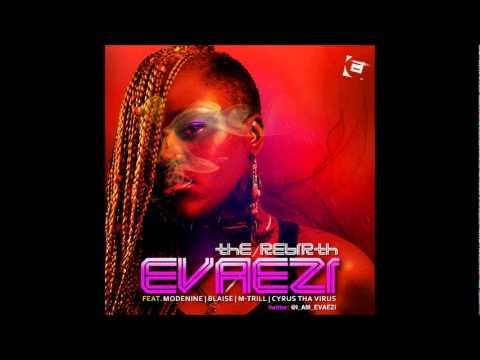 Evaezi - I Don't Give A F**k ft Blaise & Modenine