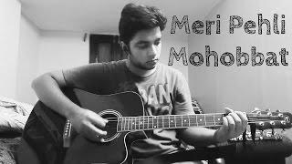 Meri Pehli Mohabbat - Darshan Raval [2014] - Guitar Tutorial