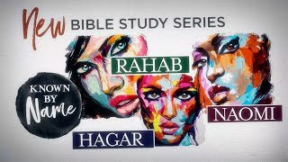 Known By Name Series Trailer - Video Bible Study