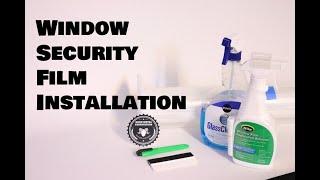 Window Security Film Installation